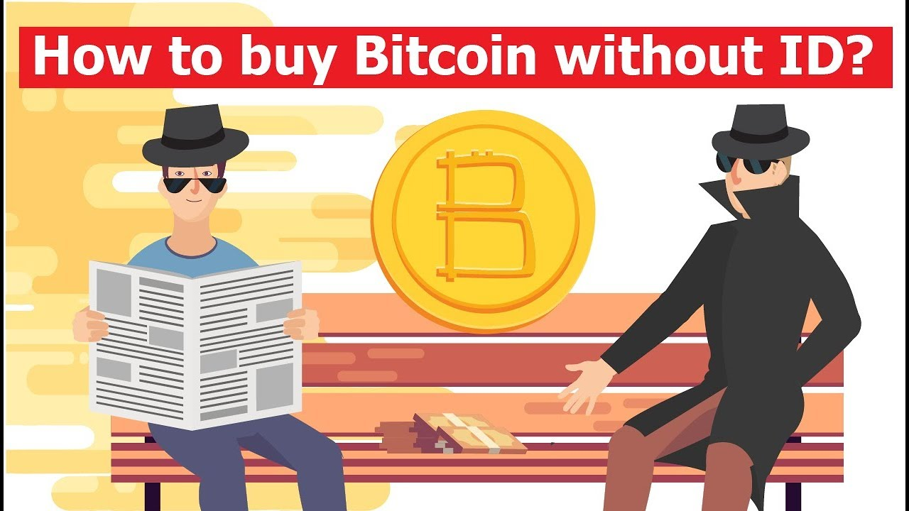 Methods that work 2018 buy bitcoin without verification of your id methods that work 2018 buy bitcoin without verification of your id ccuart Gallery