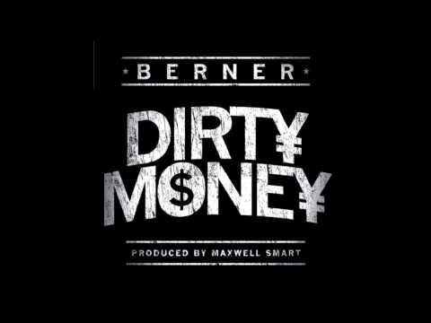 Berner - Dirty Money HQ
