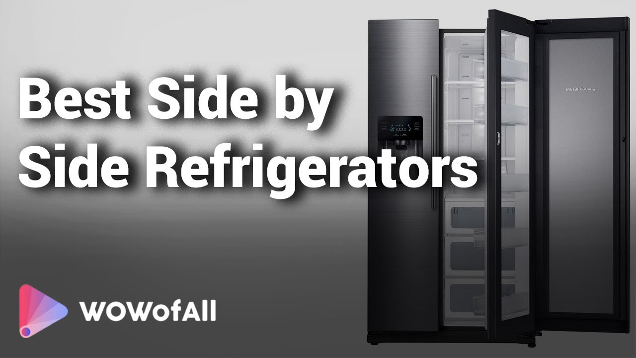 Best Side by Side Refrigerators In India: Complete List with Features, Price Range & Details