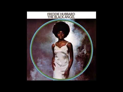 Freddie Hubbard-The Black Angel Full Album