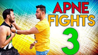 APNE FIGHTS 3 || Hyderabad Diaries