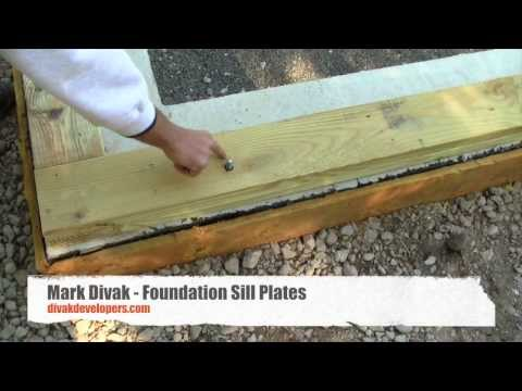 Custom Home Builder Tips - Foundation Sill Plates - Divak Developers