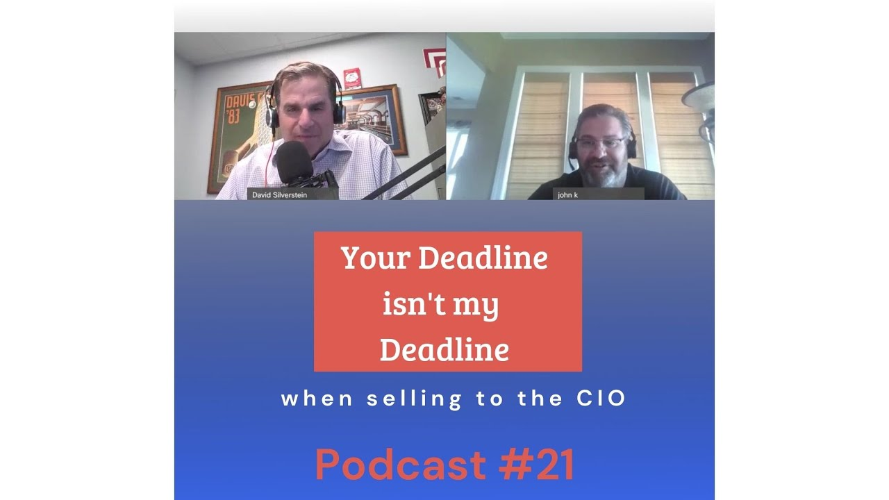 Selling to the CIO Podcast #21