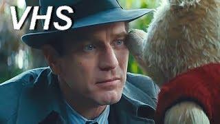 Кристофер Робин (2018) - русский трейлер - озвучка VHS