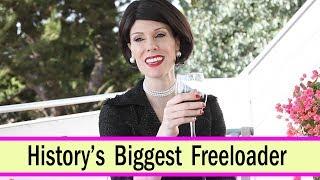 History's Biggest Freeloader