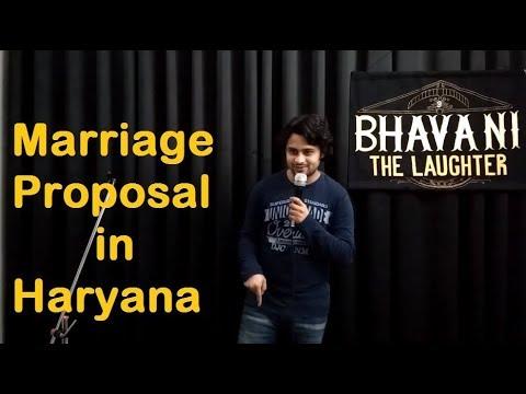 Marriage Proposal in Haryana - Stand up Comedy - Bhavani Shankar