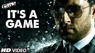 """It's A Game"" Official Video Song 