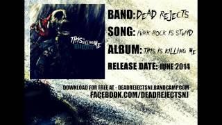 Dead Rejects - Punk Rock Is Stupid
