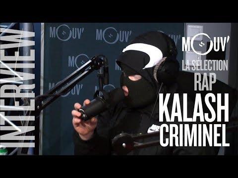 """KALASH CRIMINEL : """"C'est plus facile d'écrire des morceaux émouvants que brutaux"""" #SELECTIONRAP"""
