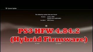 Update PS3 HFW (Hybrid Firmware) 4.84.2