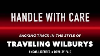 Handle With Care (in the style of) Traveling Wilburys MIDI MP3 Backing Track
