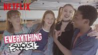 Everything Sucks! | Featurette: Behind The Scenes | Netflix - Продолжительность: 2 минуты 46 секунд
