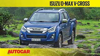 2019 Isuzu D-Max V-Cross Automatic Review | First Drive | Autocar India