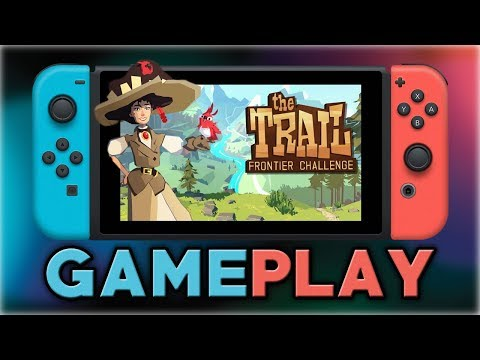 The Trail: Frontier Challenge  First 15 Minutes  Nintendo Switch