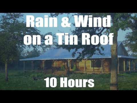 Rain Amp Wind On A Tin Roof 10 Hours No Thunder Youtube