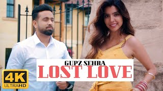 Lost Love (Gupz Sehra) Mp3 Song Download