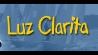 Luz Clarita - Capítulo 1 (Completo)