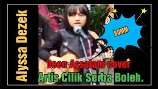 Comelnya Alyssa Dezek buat lagu Deen Assalam...