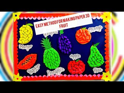 DIY 3D Paper Art / DIY 3D Paper Fruit crafting ideas