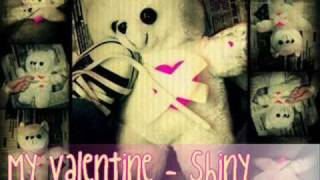My Valentine - Justin Delacruz / Shiny [Download + Lyrics]