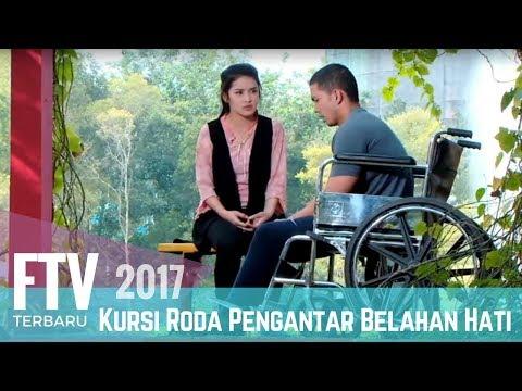 FTV Rosiana Dewi & Nikki Frazetta | Kursi Roda Pengantar Belahan Hati