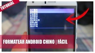 FORMATEAR CELULAR ANDROID con RECOVERY CHINA   Tutorial Fácil