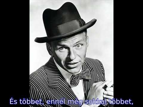 Frank Sinatra -  My way (magyar felirattal)