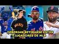 MLB   7 JUGADORES QUE DEBERÍAN ANUNCIAR EL RETIRO DE LAS GRANDES LIGAS