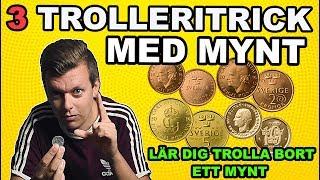 LÄR DIG 3 ENKLA TRICK MED MYNT - TROLLERISKOLA DEL 3