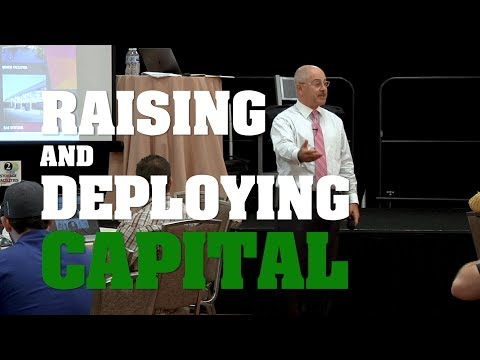 Raising and Deploying Capital