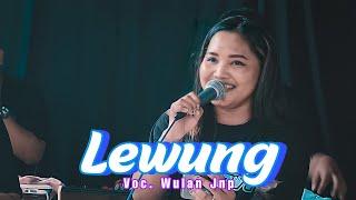 Lagu LEWUNG (Voc. Wulan JNP) Cover Jandhut PANJAK RUWET OFFICIAL Shafira Audio - AR PRO