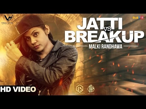 Jatti Vs Breakup | Malki Randhawa | Latest Punjabi Songs 2017 | Vs Recordss