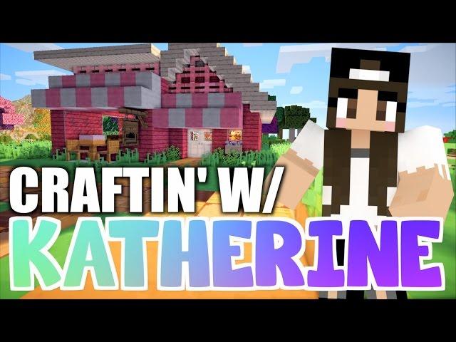 Minecraft BAKERY! Craftin w/ Katherine Ep. 4