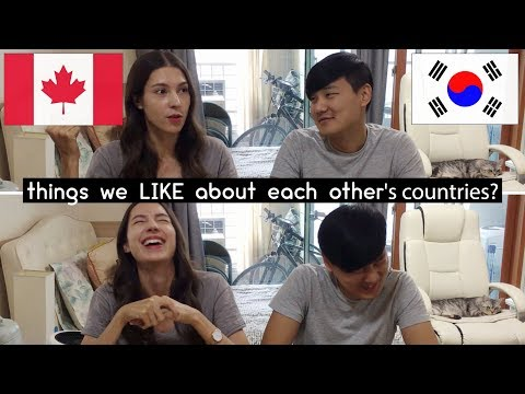 Korea & Canada: Things we LIKE About Each Other's Countries? 각자 나라에 대해 좋아하는 점은?