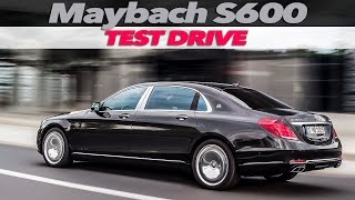 Mercedes‑Maybach S600 | TEST DRIVE