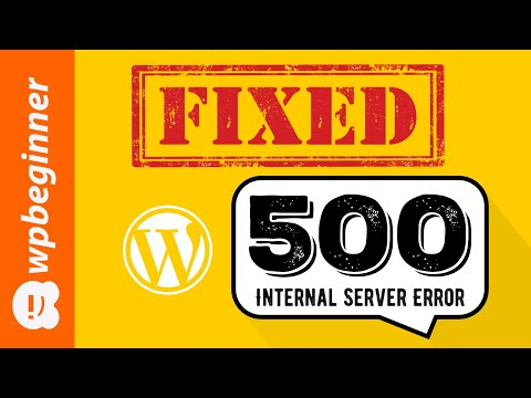 How To Fix The Internal Server Error In WordPress