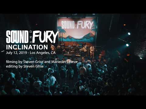 INCLINATION @ Sound and Fury 2019 (LIVE)