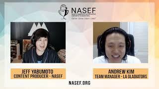 Careers in Esports: Andrew Kim, Team Manager - LA Gladiators | NASEF Interview