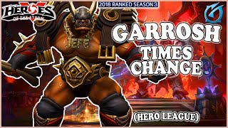Grubby | Heroes of the Storm - Garrosh - Times Change! - HL 2018 S3 - Dragon Shire