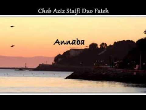 Cheb Aziz Staifi Fateh Mazel Nebghik