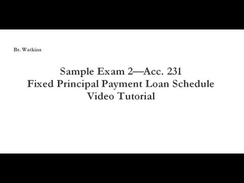 Acc. 231 Fixed Principal Payment Loan Schedule (Winter 2013)