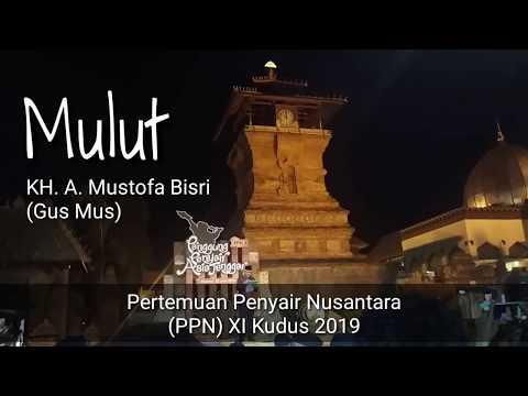 Gus Mus Membaca Puisi Mulut Pada Pertemuan Penyair Nusantara XI