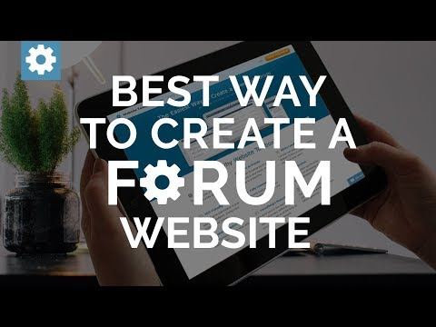 What Is The Best Way To Create A Forum Website?