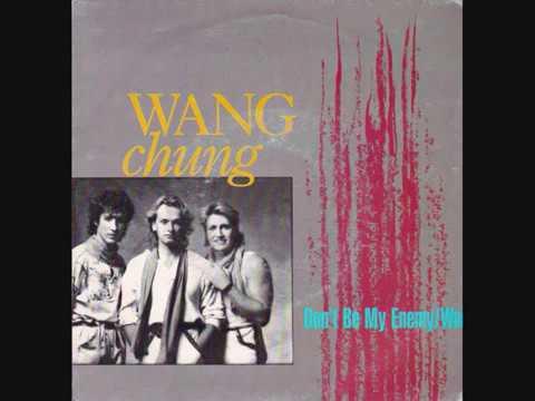 Wang Chung – Don't Be My Enemy (1983)