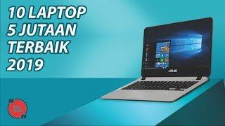 10 Laptop 5 Jutaan Terbaik Februari 2019 - GOSIP TEKNO INDONESIA