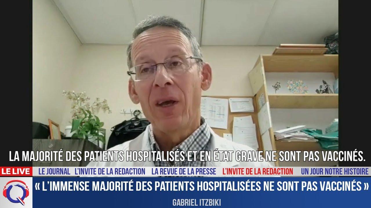 « L'immense majorité des patients hospitalisées ne sont pas vaccinés »- L'invité du 25 aout 2021