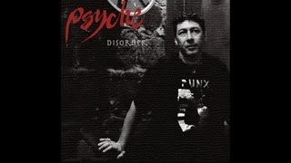 Watch Psyche Disorder video