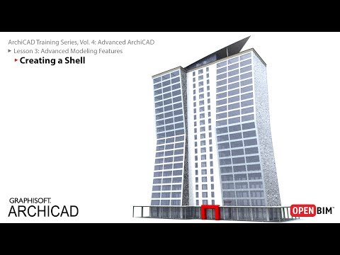 ArchiCAD Training Series Vol. 4: Creating a Shell