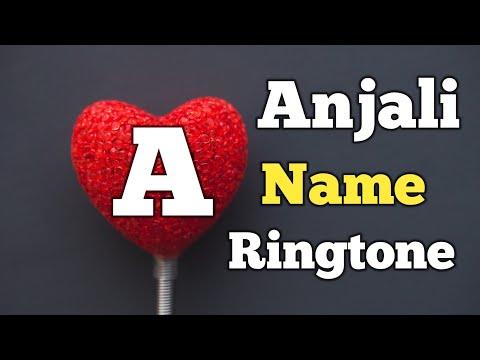 Name Ringtone - Anjali Call [Sani Release]