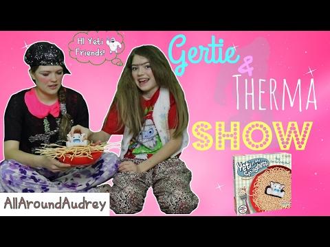 Gertie and Therma Play Yeti in My Spaghetti  AllAroundAudrey